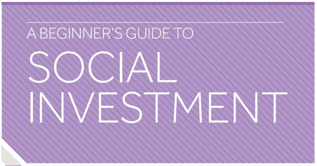 A beginners guide to social investment