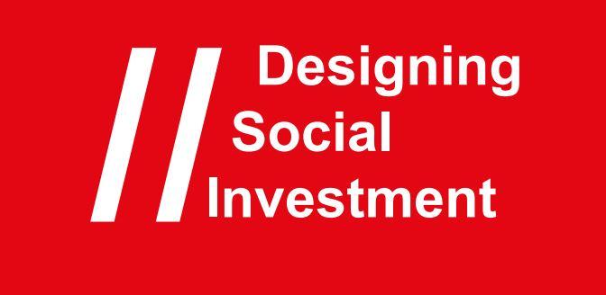 Designing Social investment